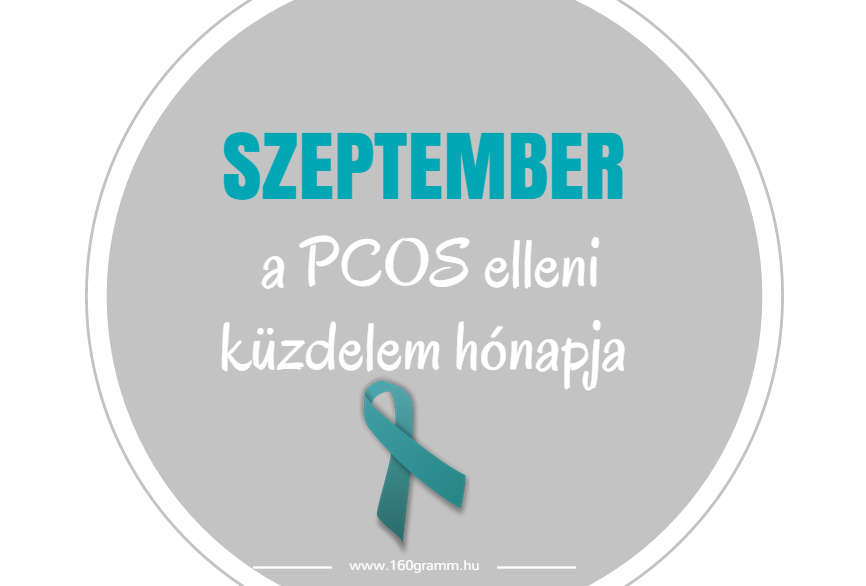 Szeptember a PCOS elleni küzdelem hónapja