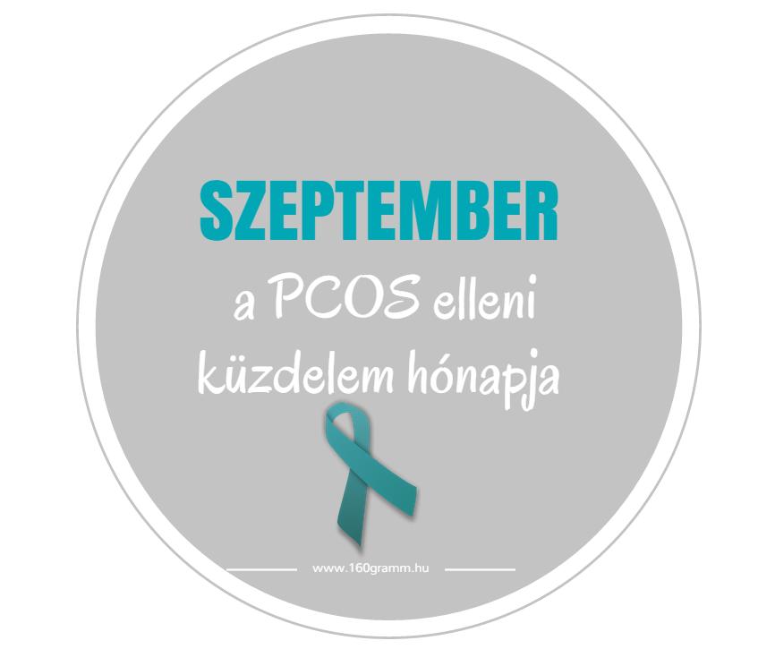 Szeptember a PCOS elleni küzdelem hónapja.