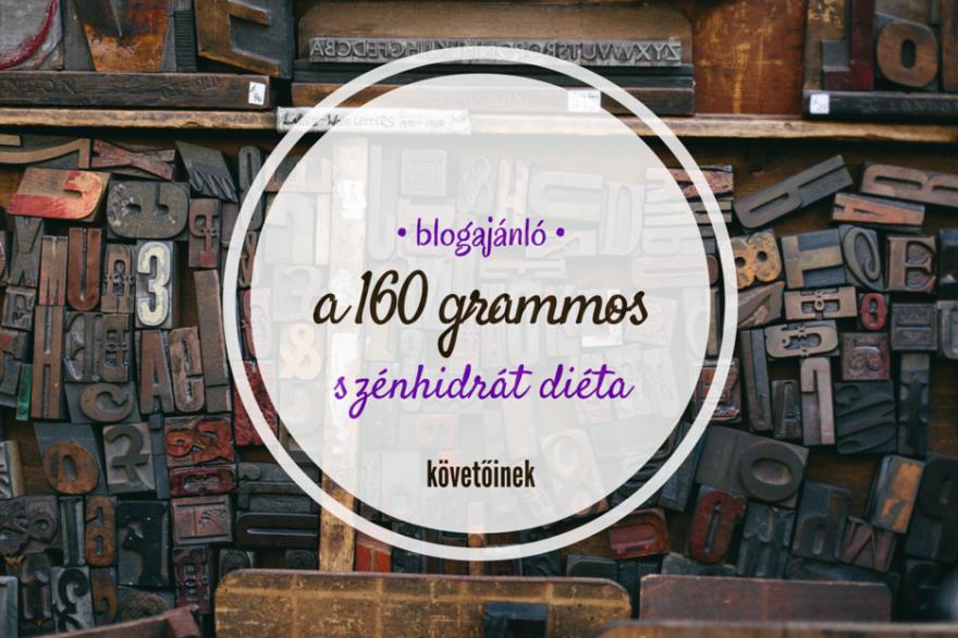 5+1 hasznos gasztroblog a 160 grammos diéta követőinek